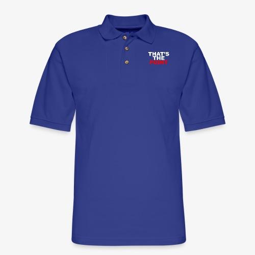 THAT'S THE POINT - Men's Pique Polo Shirt