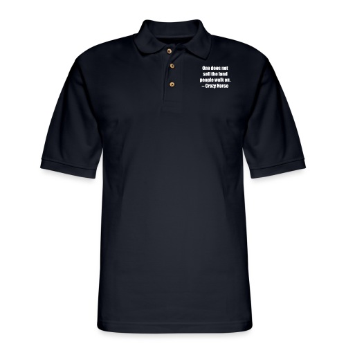 One Does Not Sell The Land People Walk On. - Men's Pique Polo Shirt