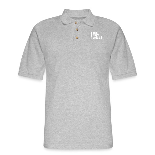 I Can. I Must. I Will! - Men's Pique Polo Shirt
