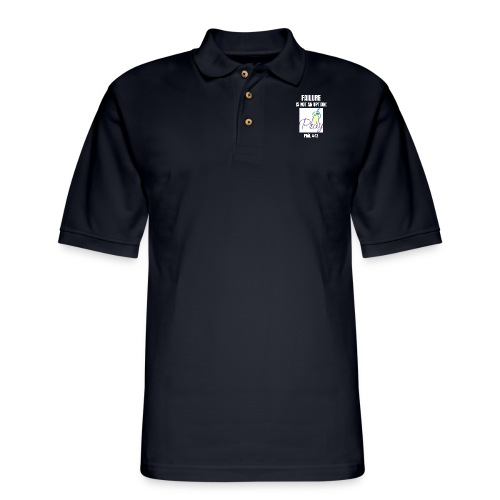 Failure Is NOT an Option! - Men's Pique Polo Shirt