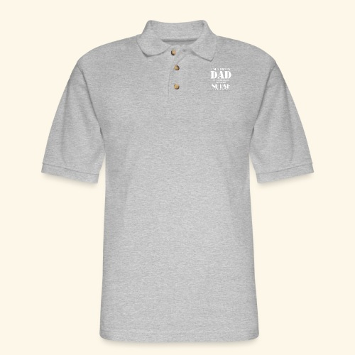 I'M A PROUD DAD OF A FREAKING AWESOME NURSE - Men's Pique Polo Shirt