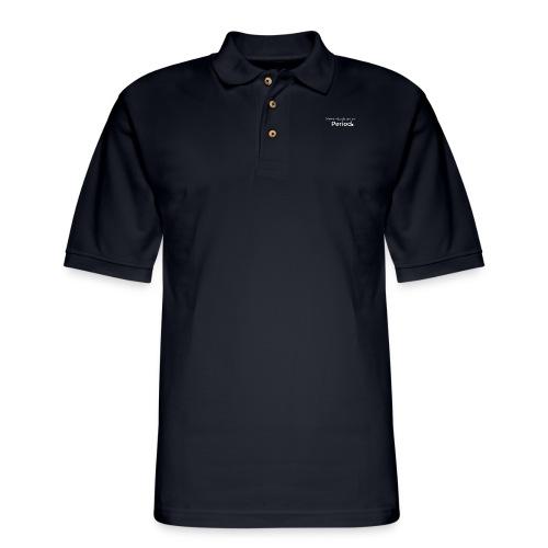 Period T Shirt (White print) - Men's Pique Polo Shirt