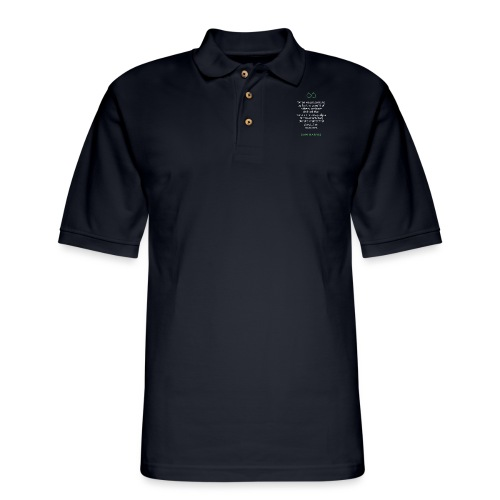 T Shirt Quote When we presume to lie for the bene - Men's Pique Polo Shirt