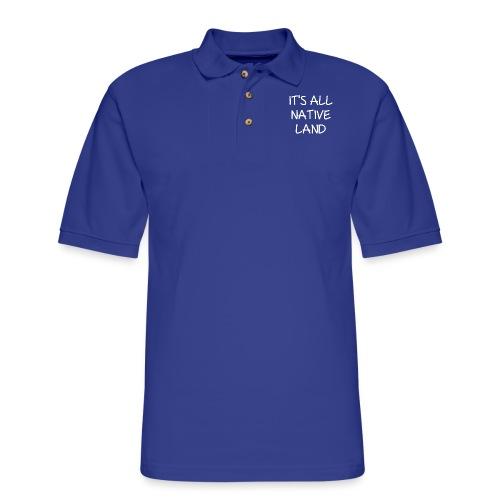 It's All Native Land - Men's Pique Polo Shirt