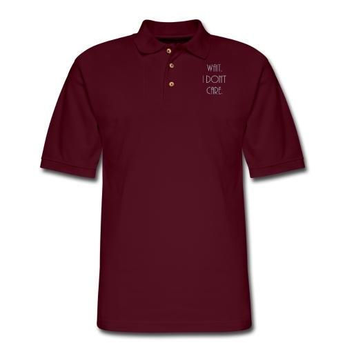 Wait, I don't care. - Men's Pique Polo Shirt
