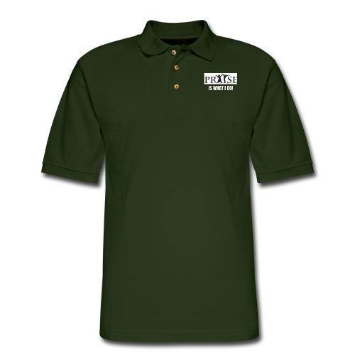 PRAISE is what i do! - Men's Pique Polo Shirt