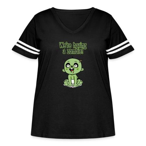 We're Having A Zombie! - Women's Curvy Vintage Sport T-Shirt