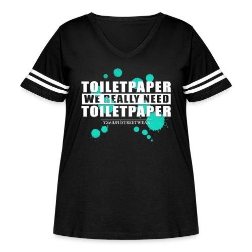 We really need toilet paper - Women's Curvy Vintage Sport T-Shirt