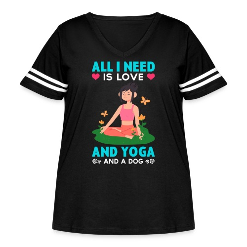 All I Need is Love And Yoga And a Dog - Women's Curvy Vintage Sports T-Shirt