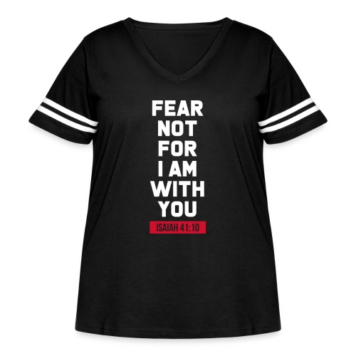 Fear not for I am with you Isaiah Bible verse - Women's Curvy Vintage Sport T-Shirt