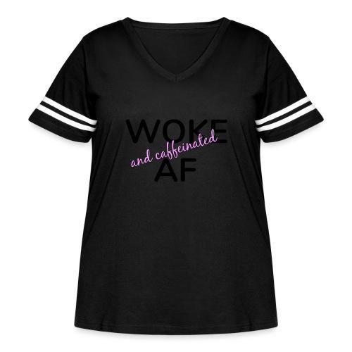 Woke & Caffeinated AF design - Women's Curvy Vintage Sport T-Shirt