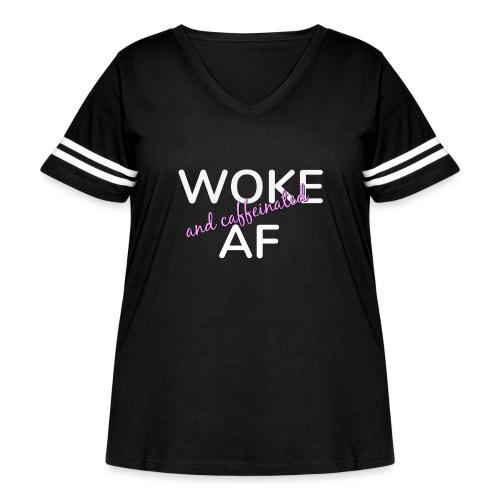 Woke & Caffeinated AF - Women's Curvy Vintage Sport T-Shirt