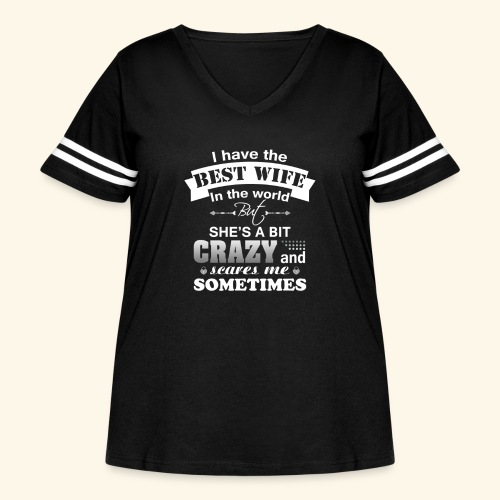 I HAVE THE BEST WIFE IN THE WORLD - Women's Curvy Vintage Sport T-Shirt