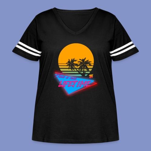 Have a nice LIFETIME - Women's Curvy Vintage Sport T-Shirt