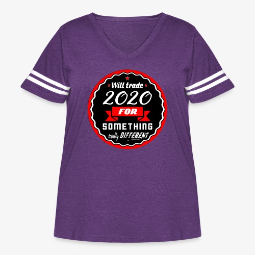 Will trade 2020 for something totally different - Women's Curvy Vintage Sport T-Shirt