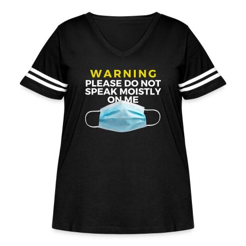Please Do Not Speak Moistly on Me - Women's Curvy Vintage Sport T-Shirt