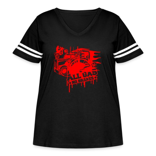 All Gas no Brakes - Women's Curvy Vintage Sport T-Shirt