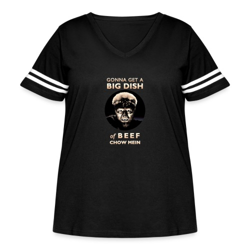 Gonna Get a Big Dish of Beef Chow Mein - Women's Curvy Vintage Sport T-Shirt