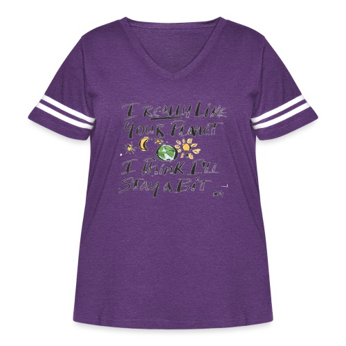 I Really Like your Planet - Women's Curvy Vintage Sport T-Shirt