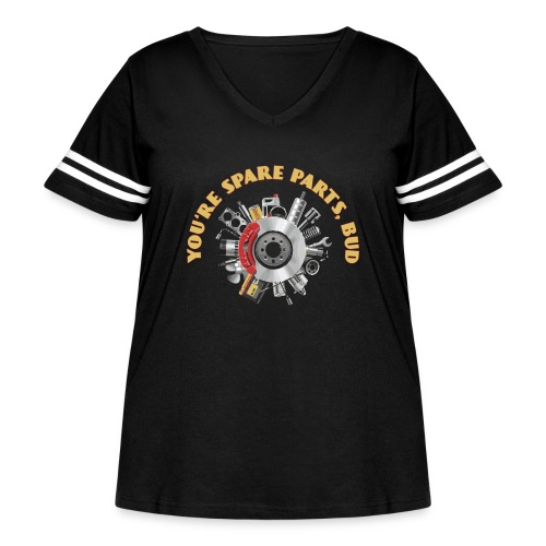 Letterkenny - You Are Spare Parts Bro - Women's Curvy Vintage Sport T-Shirt