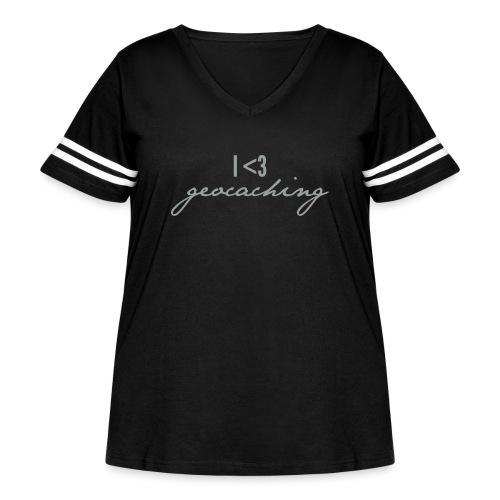 I love geocaching - Women's Curvy Vintage Sport T-Shirt