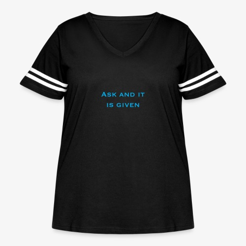 Ask and it is given - Women's Curvy Vintage Sport T-Shirt