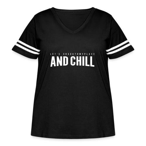 And Chill - Women's Curvy Vintage Sport T-Shirt
