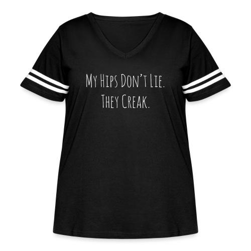 My Hips Don't Lie. They Creak. - Women's Curvy Vintage Sport T-Shirt