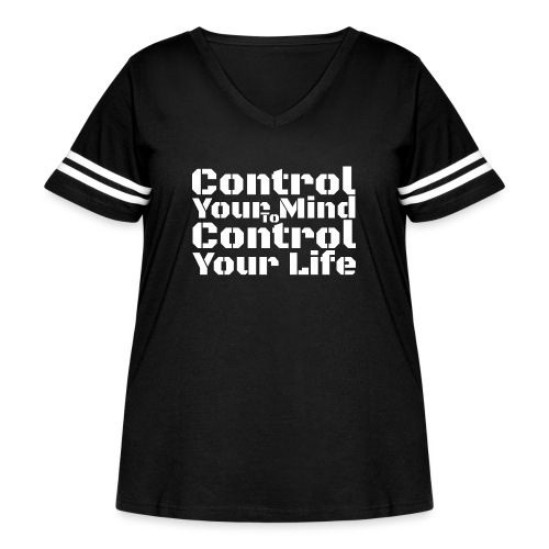 Control Your Mind To Control Your Life - White - Women's Curvy Vintage Sport T-Shirt