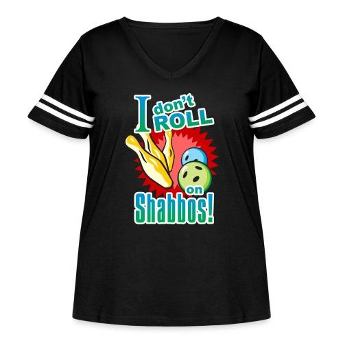 I Don't Roll on Shabbos - Women's Curvy Vintage Sport T-Shirt