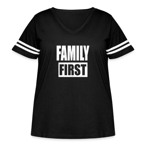 FAMILY FIRST T-SHIRT [MATCHING CLOTH/OUTFIT] - Women's Curvy Vintage Sport T-Shirt