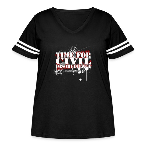 civil disobedience - Women's Curvy Vintage Sport T-Shirt