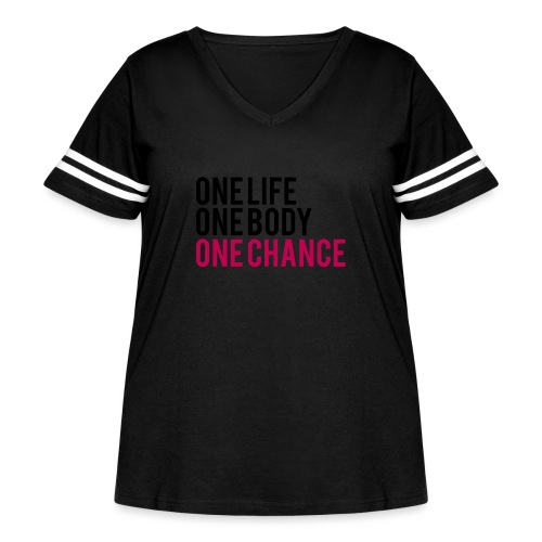 One Life One Body One Chance - Women's Curvy Vintage Sports T-Shirt