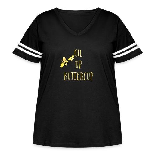 Oil up buttercup - Women's Curvy Vintage Sport T-Shirt
