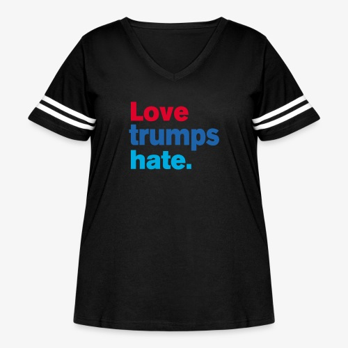 Love Trumps Hate - Women's Curvy Vintage Sport T-Shirt