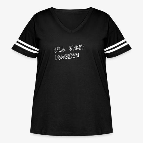 I'll Start Tomorrow - Women's Curvy Vintage Sport T-Shirt