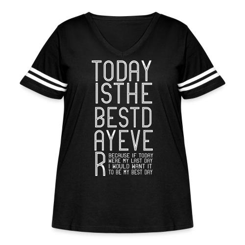 Best Day Ever Finish the Sentence - Women's Curvy Vintage Sport T-Shirt