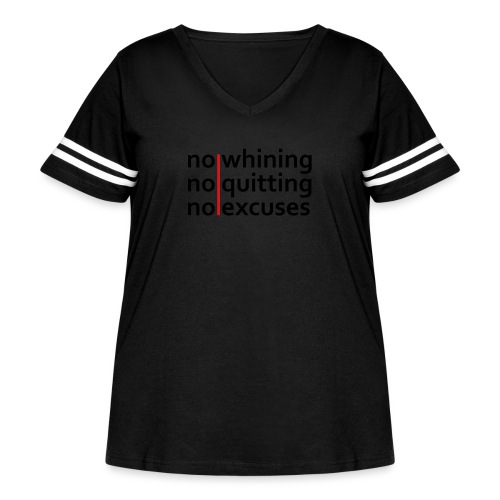 No Whining | No Quitting | No Excuses - Women's Curvy Vintage Sport T-Shirt