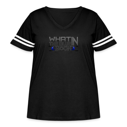 What in the BLUE MOON T-Shirt - Women's Curvy Vintage Sport T-Shirt