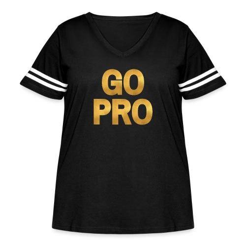 GO PRO - Gold Foil Look - Women's Curvy Vintage Sport T-Shirt