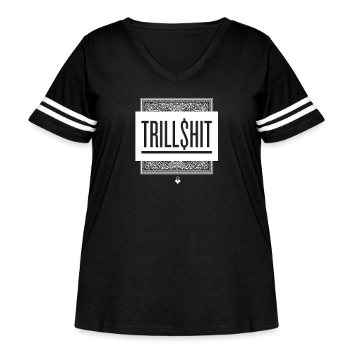 Trill Shit - Women's Curvy Vintage Sport T-Shirt