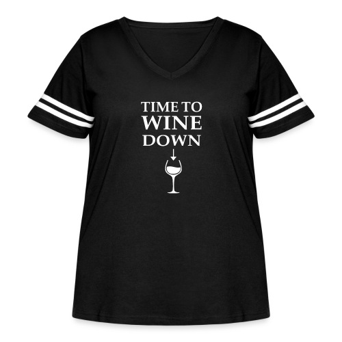 Time to Wine Down - Women's Curvy Vintage Sport T-Shirt