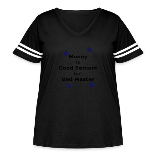 Money Slogan - Women's Curvy Vintage Sport T-Shirt
