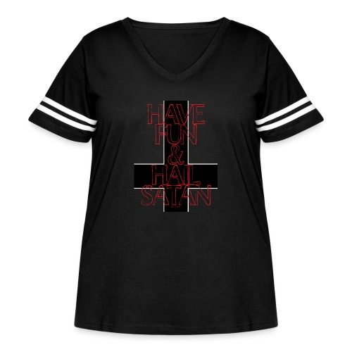 Have Fun And Hail Satan - Women's Curvy Vintage Sport T-Shirt