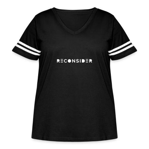 Reconsider - Women's Curvy Vintage Sport T-Shirt