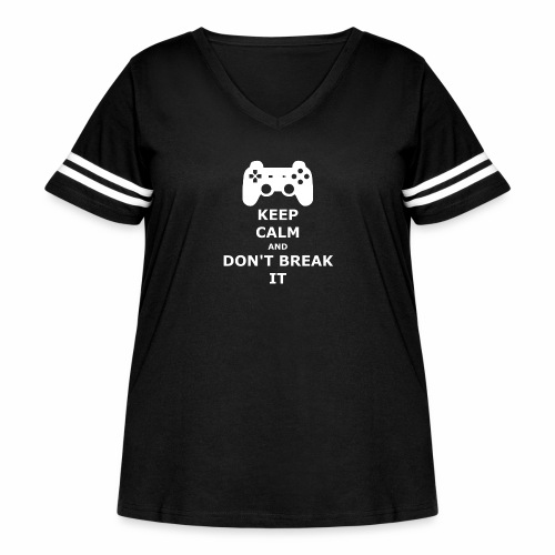 Keep Calm and don't break your game controller - Women's Curvy Vintage Sport T-Shirt