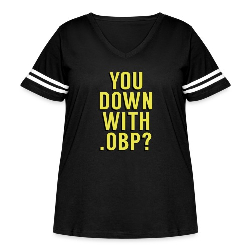 You Down with .OBP? (Detroit, Houston) - Women's Curvy Vintage Sport T-Shirt