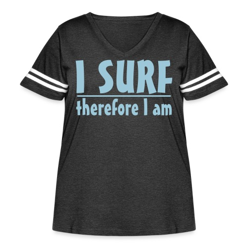 I SURF .. therefore I am - Women's Curvy Vintage Sport T-Shirt