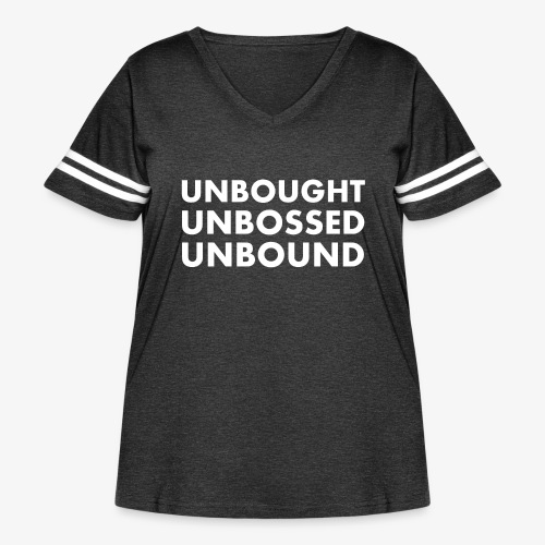 Unbought Unbought Unbound - Women's Curvy Vintage Sport T-Shirt