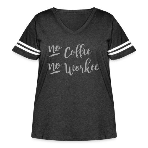 No Coffee No Workee - Women's Curvy Vintage Sport T-Shirt